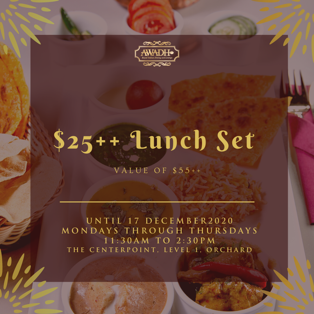 AWADH Lunch Set $25++